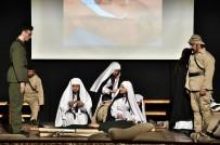 MAMAK BELEDIYESI - 103 Yıllık Destan Sahnelendi
