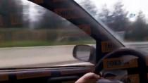 ATINA - Çılgın Sürücü, Otobanda 165 Kilometre Boyunca Ters Gitti
