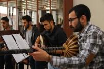 TÜRK MÜZİĞİ - Türk Müziği Anadolu'da yaşatılıyor