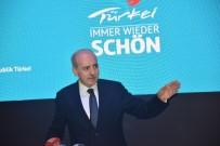 NUMAN KURTULMUŞ - Bakan Kurtulmuş Açıklaması 'Almanya İle İlişkilerin Normalleşmesinden Memnuniyet Duyuyoruz'