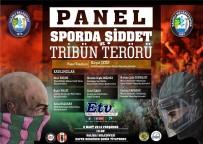 BAYAN VOLEYBOL TAKIMI - Salihli'de 'Sporda Şiddet Ve Tribün Terörü' Paneli Yapılacak