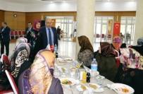 NACI KALKANCı - Adıyaman Belediyesinin Bayan Çalışanları İl Protokolüyle Yemekte Buluştu