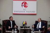 EĞİTİM KALİTESİ - Bosna Hersek'in Ankara Büyükelçisi Bakir Sadoviç, Eskişehir'e Geldi