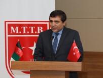 ESKİ MİLLETVEKİLİ - ERÜ'de Türkiye- Afganistan Dostluk Gecesi Düzenlendi