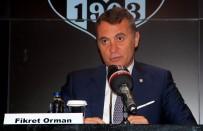 TAHKİM KURULU - 'Bizim Direkt Rakibimiz Galatasaray Ve Başakşehir'