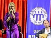 TÜRK MUSIKISI - Çeşmeli Ses Sanatçısından Kadınlara Özel Konser