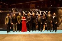 KARATAY ÜNİVERSİTESİ - Direniş Karatay Filminin Konya Galası Gerçekleştirildi