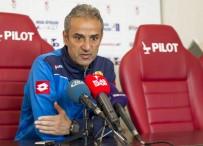 İSMAİL KARTAL - İsmail Kartal Açıklaması 'Tek Hedefimiz Bu Takımı Süper Lig'e Çıkarmak'