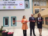 İSTANBUL ERKEK LİSESİ - İstanbul Üniversitesi TETLAB Fikir Fabrikası Törenle Açıldı