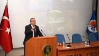 ARSLANKÖY - MEÜ'de 'Depremlerin Nedenleri Ve Mersin'in Depremselliği' Konferansı