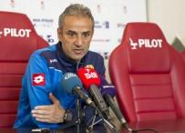 İSMAİL KARTAL - 'Tek Hedefimiz Bu Takımı Süper Lig'e Çıkarmak'