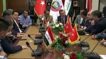 BAĞDAT BÜYÜKELÇİSİ - Türkiye, Irak'ın Güneyine De Ticari Olarak Açılacak