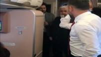 MUSTAFA SANDAL - Ünlülerin Uçağında 'Bil Oğlum' Söylendi