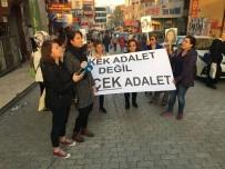 KADIN CİNAYETLERİ - Cinayete Kurban Giden Nurcan Aslan'ın Yakınlarından Kadın Cinayetlerine Tepki