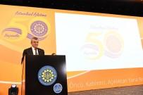 TÜRKIYE BILIMLER AKADEMISI - İstanbul Üniversitesi İşletme Fakültesi 50'Nci Yılını Kutluyor