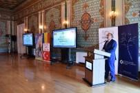 SANAYİ SEKTÖRÜ - 'Kraliyet Ve Modern Romanya Konferansı' İstanbul Üniversitesi'nde Gerçekleştirildi