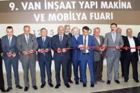 MEHMET ASLAN - Van'da 'İnşaat Yapı Makina Ve Mobilya Fuarı' Açıldı