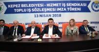 HIZMET İŞ SENDIKASı - Kepez'de Toplu Sözleşme Heyacanı