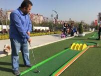 GOLF SAHASI - Yaşam Vadisi'nde Mini Golf Zamanı