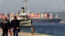 PANAMA - Dev Konteyner Gemisi Çanakkale Boğazı'ndan Geçti