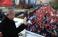 VATANA İHANET - Cumhurbaşkanı Erdoğan Açıklaması 'Bizi Kurla Tehdit Etmeye Kalkmayın, Bu Ülkede Yaşam Hakkı Bulamazsınız'