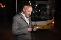 ALKOLLÜ SÜRÜCÜ - Alkollü Sürücü, Belediye Otobüsüne Ateş Edip Şoförünü Darp Etti
