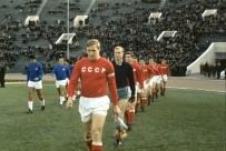 SOVYETLER BIRLIĞI - Sovyetler Birliği'nin Efsaneleri Dünya Kupası İçin Sahaya Çıkacak