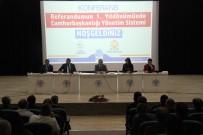 AYŞE TÜRKMENOĞLU - Beyşehir'de Cumhurbaşkanlığı Yönetim Sistemi Konulu Konferans