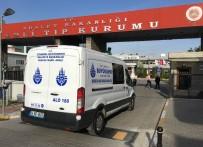 ADLİ TIP KURUMU - Eski Bakan Vuralhan'ın Cenazesi Adli Tıp Kurumu'na Getirildi