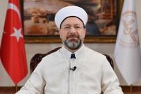 İSTANBUL MÜFTÜSÜ - Kampanyayı Diyanet İşleri Başkanı Başlattı