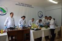 İDRİS ŞAHİN - Aşçılar Mutfak Hünerlerini Sergiledi