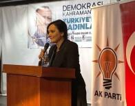 DARBE MAĞDURU - Efeler AK Parti Kadın Kollarında Ayten Karadağ Dönemi
