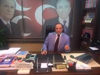 DEVLET BAHÇELİ - MHP İl Başkanı Karataş Açıklaması 'Biz 24 Haziran'a Hazırız'