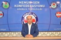 BÜROKRASI - Sezer Açıklaması 'Adana, Beyefendi Bürokratını Unutmayacak'