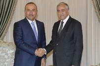 MEVLÜT ÇAVUŞOĞLU - Dışişleri Bakanı Çavuşoğlu, KKTC Cumhurbaşkanı Akıncı İle Bir Araya Geldi