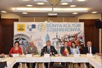 YEREL YÖNETİMLER - 'Dünya Kültür Pilot Şehri Konya' Toplantısı Yapıldı
