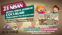 TATARISTAN - Dünya Miras Kentleri Çocukları Safranbolu'da Buluşacak