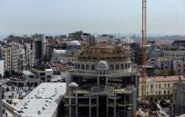 SULTANAHMET CAMII - Taksim Camii İnşaatında Son Durum Havadan Görüntülendi