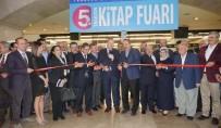 KÜLTÜR SANAT - Trabzon 5. Kitap Fuarı Başladı