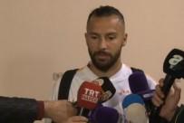 YASIN ÖZTEKIN - 'Beşiktaş'ı Da Yenmek İstiyoruz'