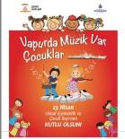 CANLI PERFORMANS - Çocuk Orkestrası, Vapur Yolcuları İçin Çalacak