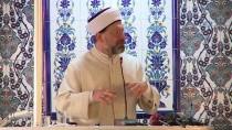 HAZRETI MUHAMMED - Diyanet İşleri Başkanı Prof. Dr. Erbaş Açıklaması