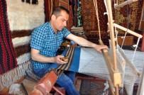 AHMET DAVUTOĞLU - Hasankeyf'te Son Dokuma Tezgahları