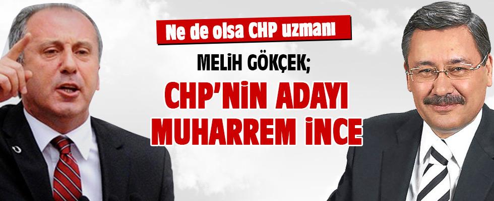 Melih Gökçek CHP'nin Cumhurbaşkanı adayını açıkladı