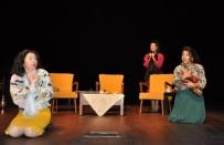 ANARŞI - 'Kozalar' Tiyatro Oyunu Uşak'ta Sahnelendi