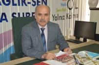 TÜRK SAĞLıK SEN - Türk Sağlık Sen Ebelerin Sıkıntılarına Dikkat Çekti