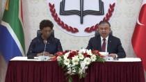 GÜNEY AFRIKA CUMHURIYETI - Türkiye İle Güney Afrika Arasında 'Eğitim İşbirliği Anlaşması' İmzalandı