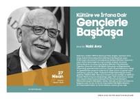 NABI AVCı - Eski Bakan Avcı Konferansa Katılacak