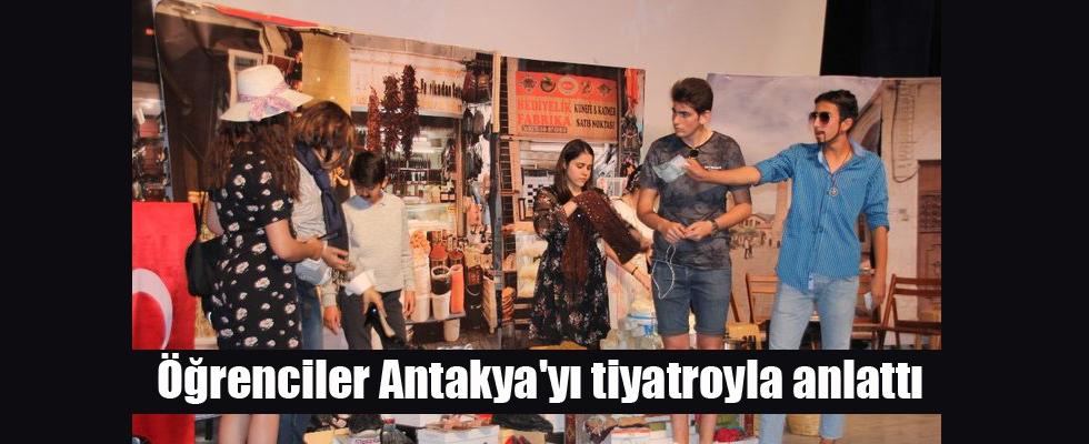 Öğrenciler Antakya'yı tiyatroyla anlattı