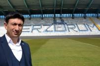 ERZURUMSPOR KULÜBÜ - B.B. Erzurumspor Kulübü Başkanı Doğan Açıklaması 'Play-Off'a Yükseleceğiz'